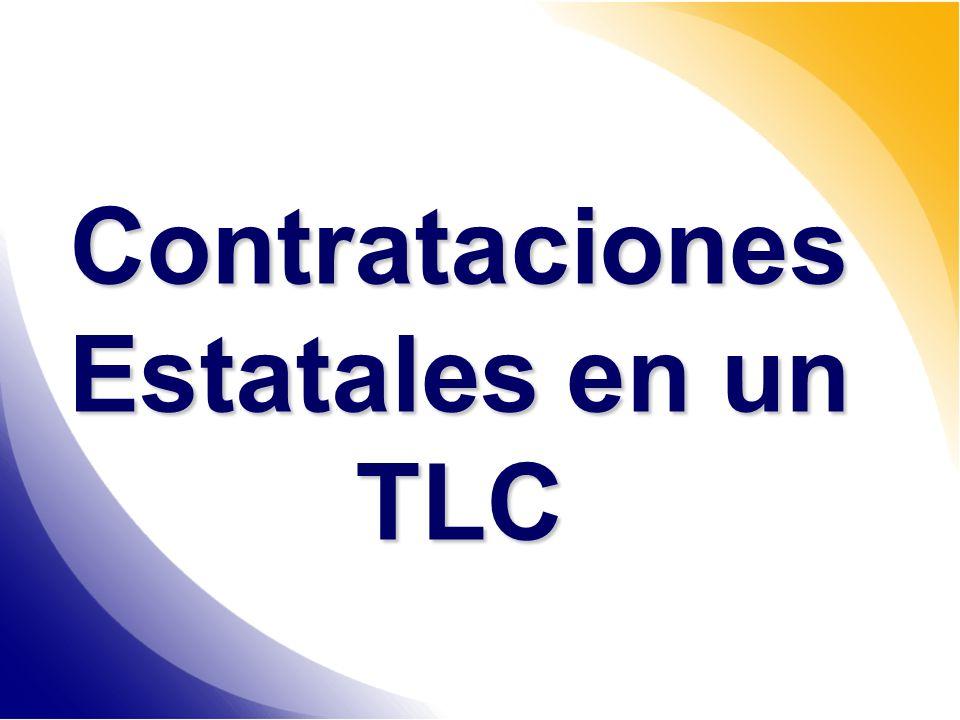 Contrataciones Estatales en un TLC