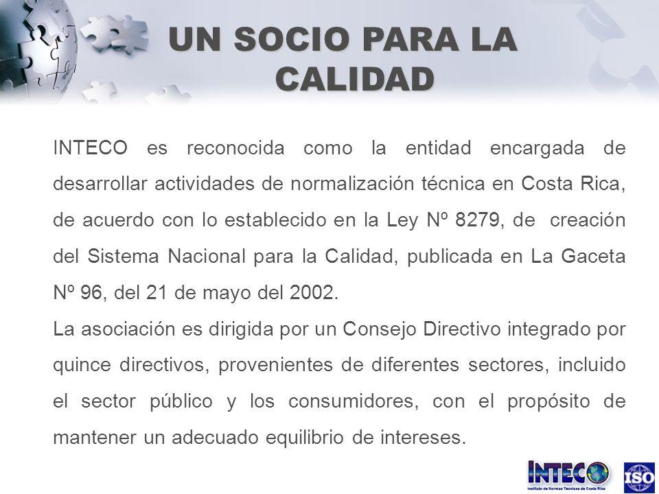 INTECO es reconocida como la entidad encargada de desarrollar actividades de normalización técnica en Costa Rica, de acuerdo con lo establecido en la
