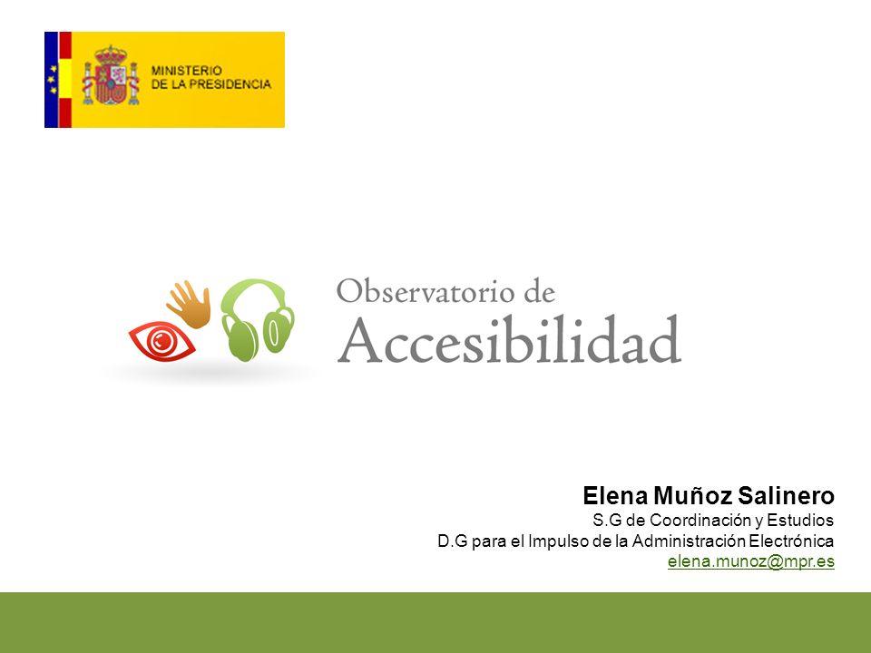 Elena Muñoz Salinero S.G de Coordinación y Estudios D.G para el Impulso de la Administración Electrónica elena.munoz@mpr.es
