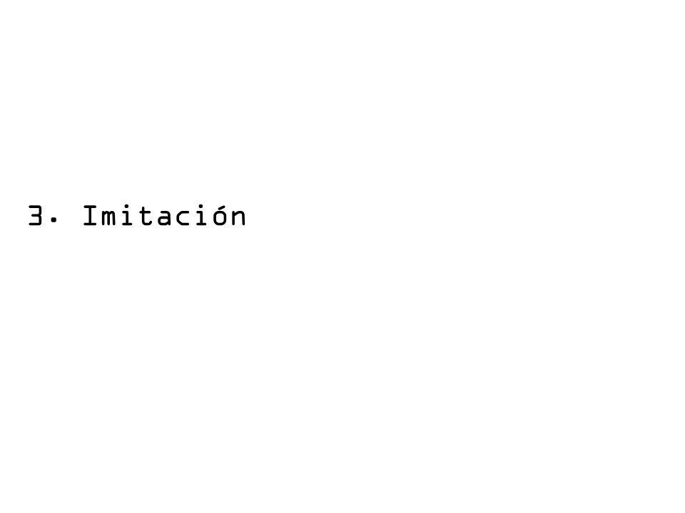 3. Imitación