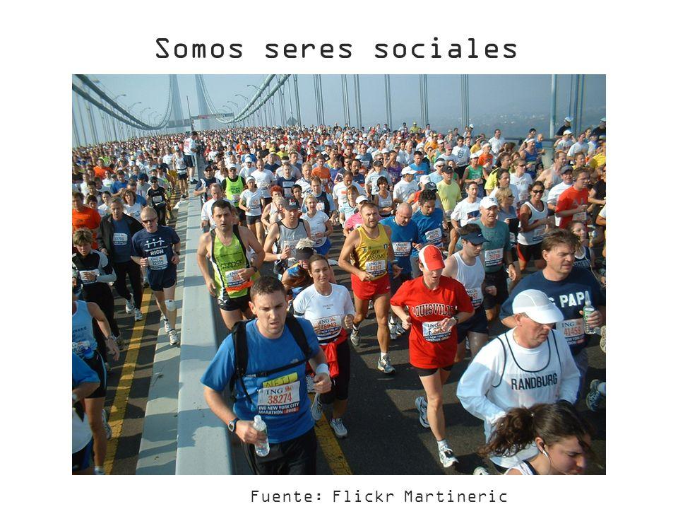 Fuente: Flickr Martineric Somos seres sociales