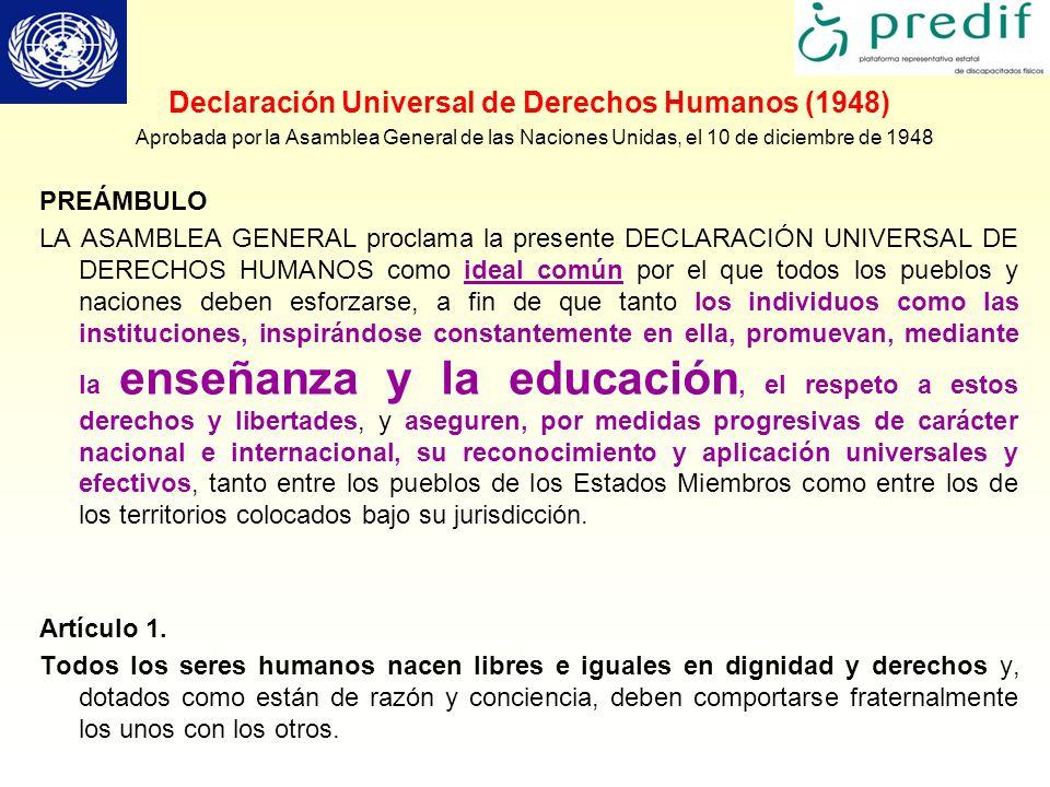 Declaración Universal de Derechos Humanos (1948) Aprobada por la Asamblea General de las Naciones Unidas, el 10 de diciembre de 1948 PREÁMBULO LA ASAM