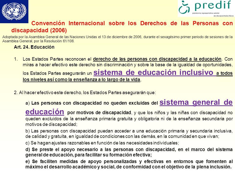 Convención Internacional sobre los Derechos de las Personas con discapacidad (2006) Adoptada por la Asamblea General de las Naciones Unidas el 13 de d