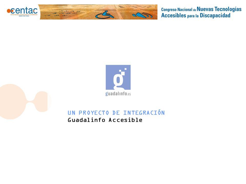 Espacio para el subtitulado……………............PROYECTO DE INTEGRACIÓN Guadalinfo Accesible Software.