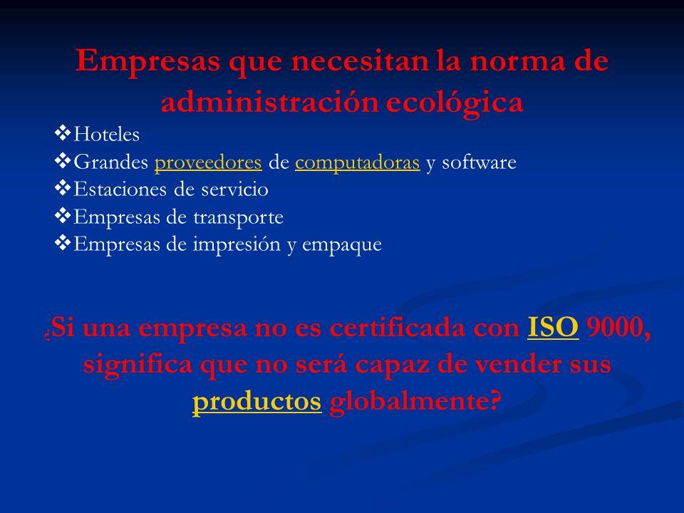 Empresas que necesitan la norma de administración ecológica Hoteles Grandes proveedores de computadoras y softwareproveedorescomputadoras Estaciones d