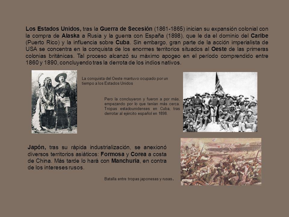 Los Estados Unidos, tras la Guerra de Secesión (1861-1865) inician su expansión colonial con la compra de Alaska a Rusia y la guerra con España (1898)