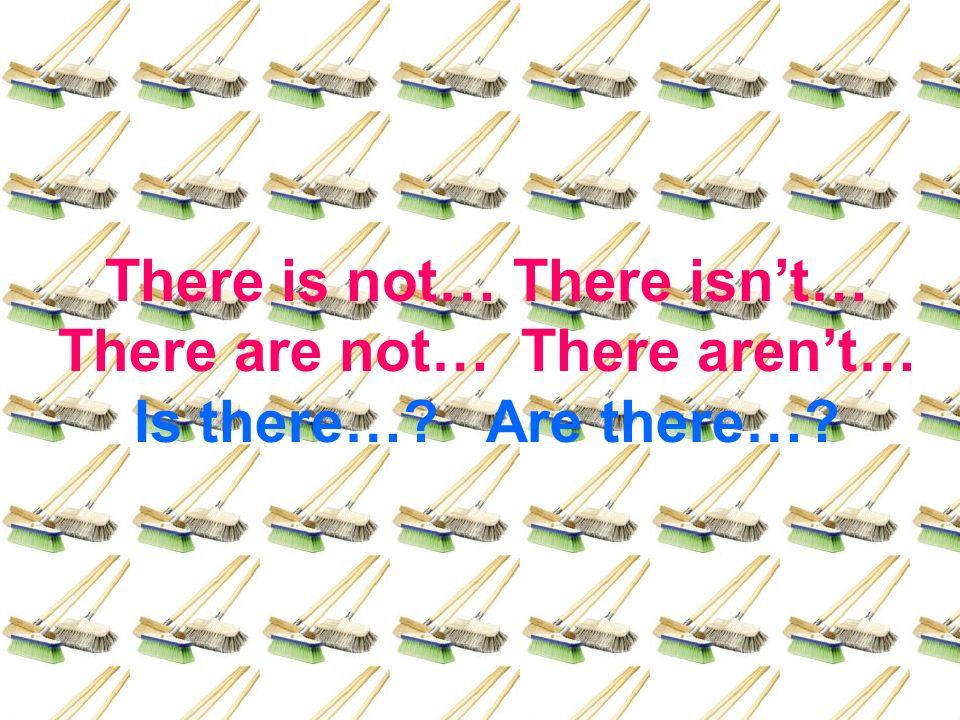 Transformaciones: negativa e interrogativa Como habrás podido observar en la diapositiva anterior al formar el verbo To Be parte de la expresión impersonal There is/are las transformaciones son tan simples como: añadir NOT, detrás de la forma verbal, para negar There is not a sofa in the plane y pasar el verbo delante de su acompañante There para interrogar Is there a sofa in the plane?