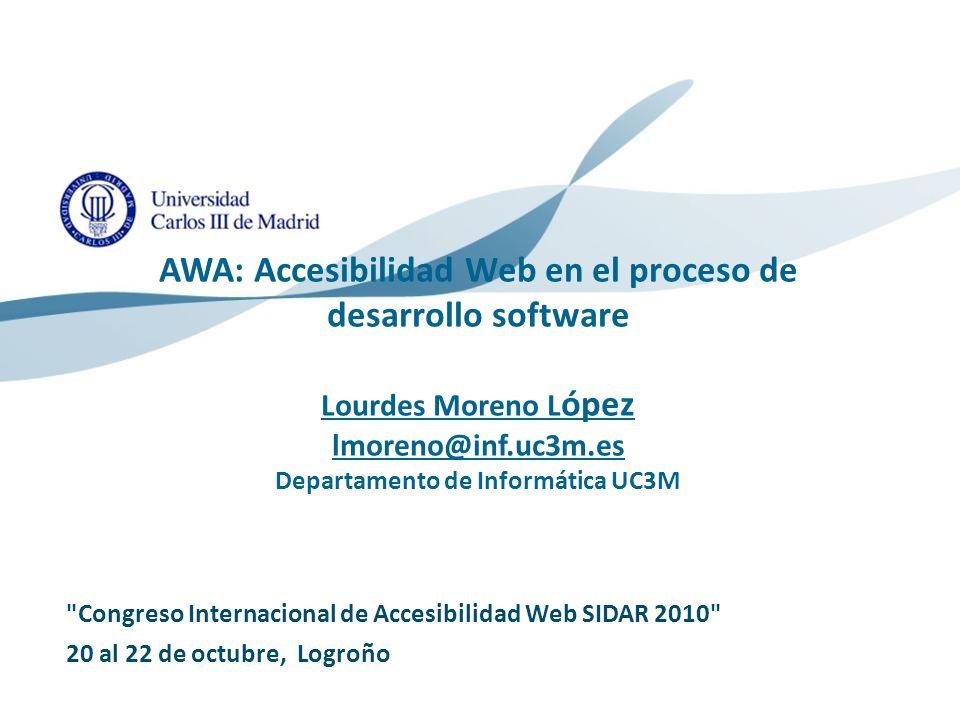 09/02/2014 Motivación Accesibilidad en los procesos de desarrollo Accesibilidad en los procesos de desarrollo La accesibilidad en la organización.