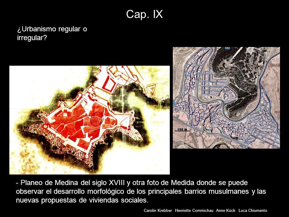 Carolin Krebber Henriette Commichau Anne Kück Luca Chiumento Cap. IX - Planeo de Medina del siglo XVIII y otra foto de Medida donde se puede observar