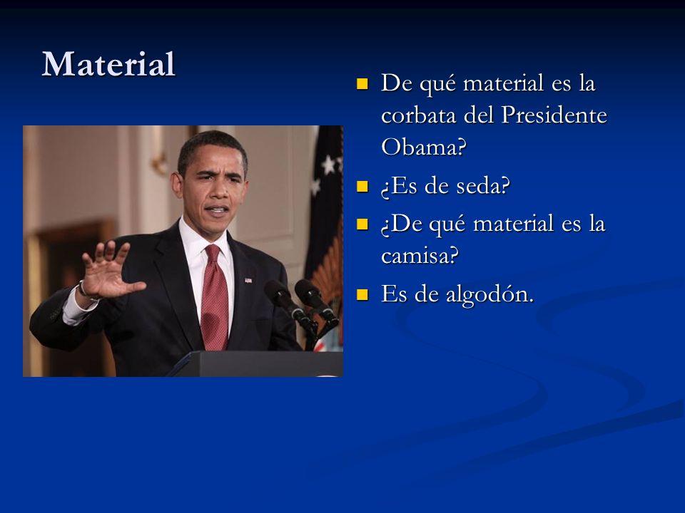 Material De qué material es la corbata del Presidente Obama.