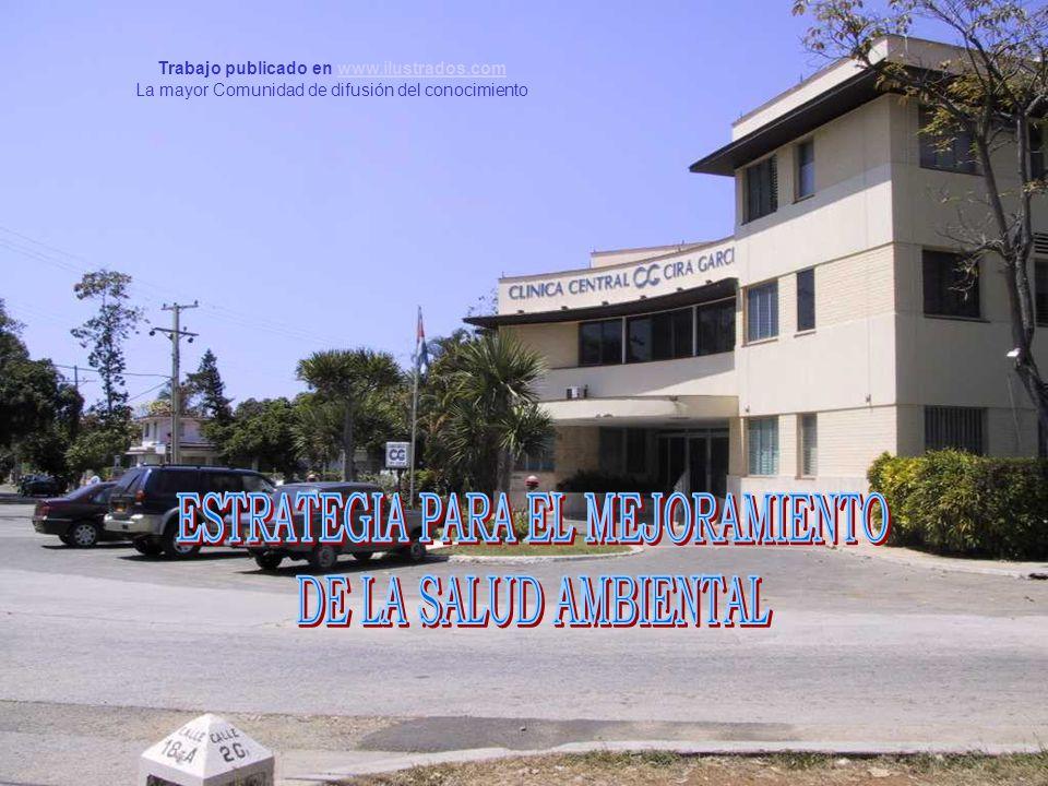 CLINICA CENTRAL CIRA GARCIA GRUPO DE SALUD AMBIENTAL Trabajo publicado en www.ilustrados.comwww.ilustrados.com La mayor Comunidad de difusión del cono