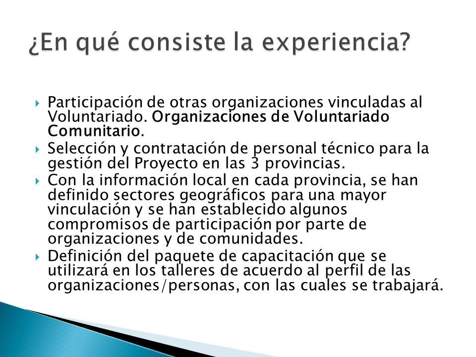 Participación de otras organizaciones vinculadas al Voluntariado. Organizaciones de Voluntariado Comunitario. Selección y contratación de personal téc