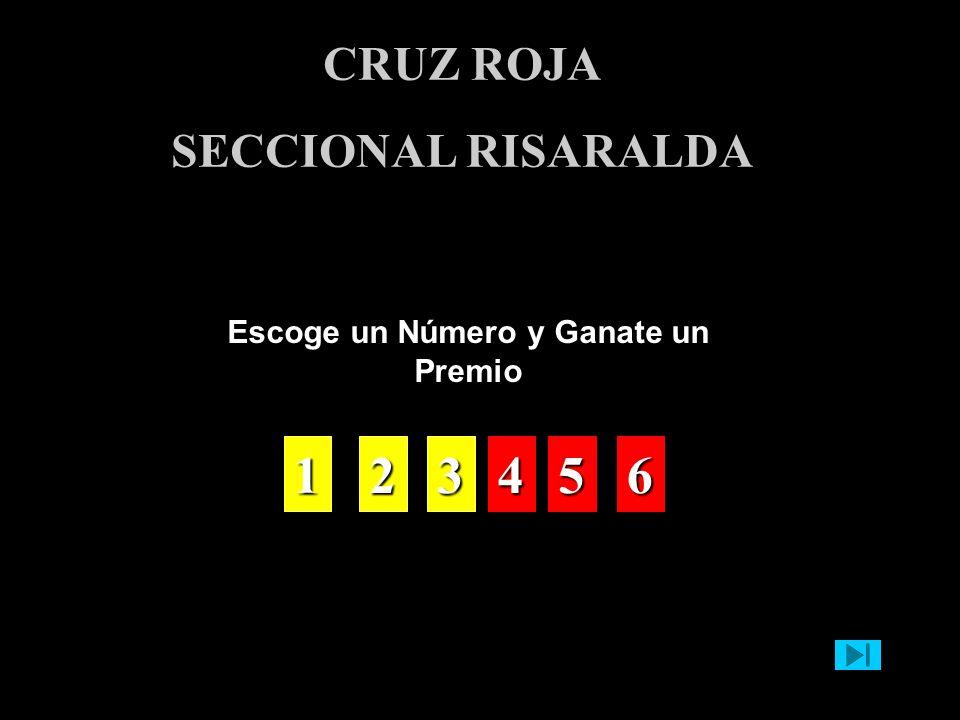 Escoge un Número y Ganate un Premio CRUZ ROJA SECCIONAL RISARALDA 1111 2222 3333 4444 5555 6666