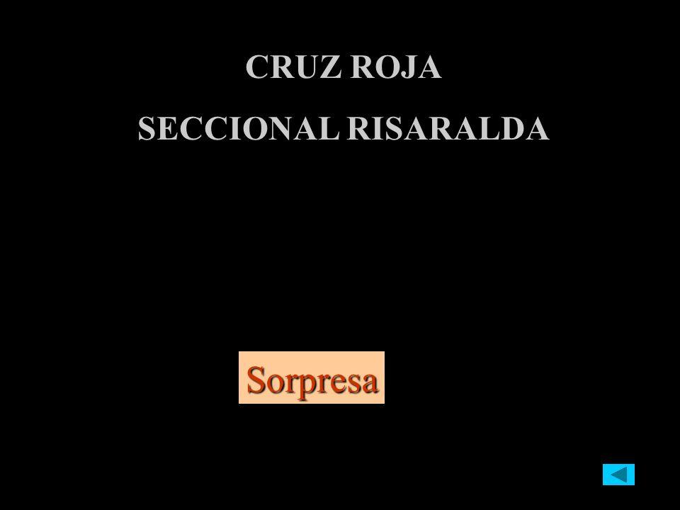 CRUZ ROJA SECCIONAL RISARALDA Sorpresa
