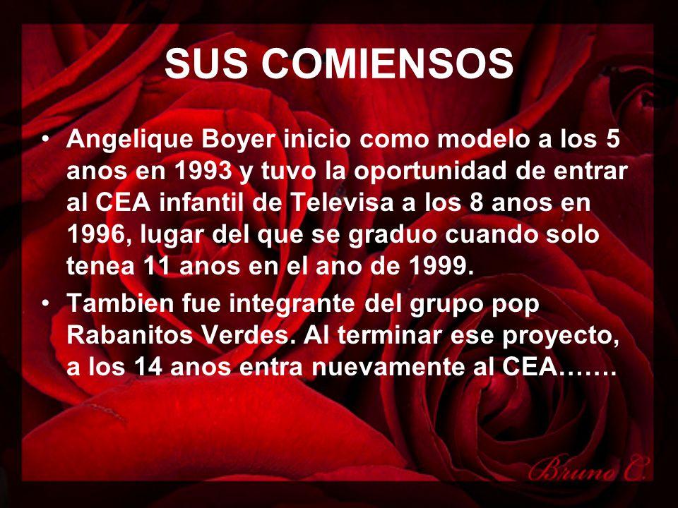 SUS COMIENSOS Angelique Boyer inicio como modelo a los 5 anos en 1993 y tuvo la oportunidad de entrar al CEA infantil de Televisa a los 8 anos en 1996