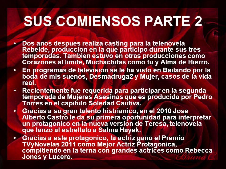 SUS COMIENSOS PARTE 2 Dos anos despues realiza casting para la telenovela Rebelde, produccion en la que participo durante sus tres temporadas. Tambien
