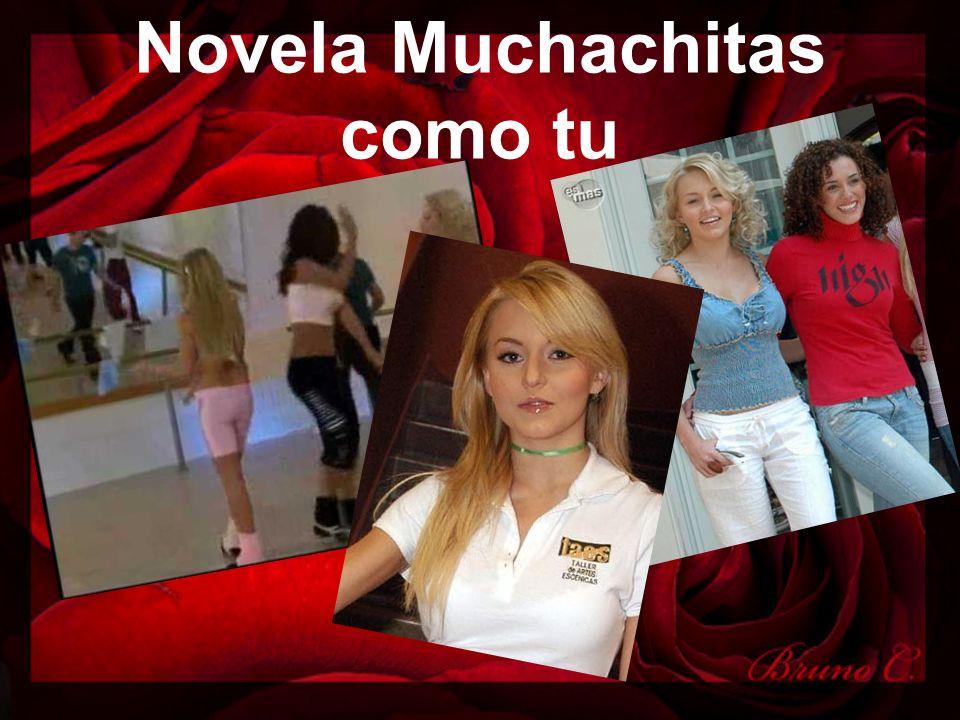 Novela Muchachitas como tu