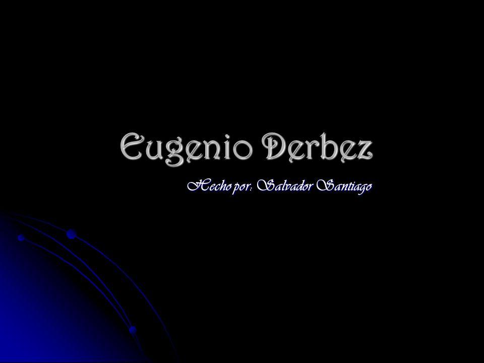 Eugenio Derbez Hecho por: Salvador Santiago
