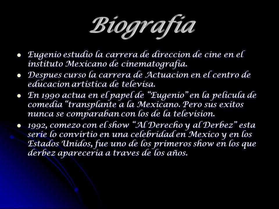 Biografia Eugenio estudio la carrera de direccion de cine en el instituto Mexicano de cinematografia. Eugenio estudio la carrera de direccion de cine