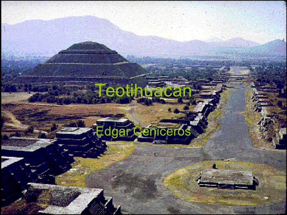 Teotihuacan Edgar Ceniceros