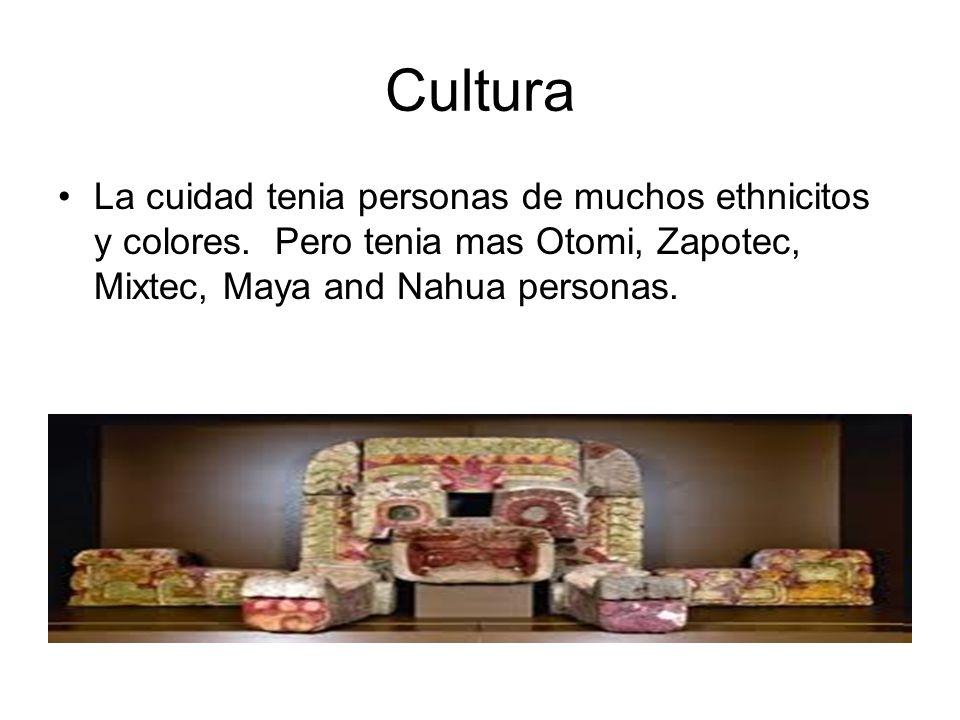 Cultura La cuidad tenia personas de muchos ethnicitos y colores.