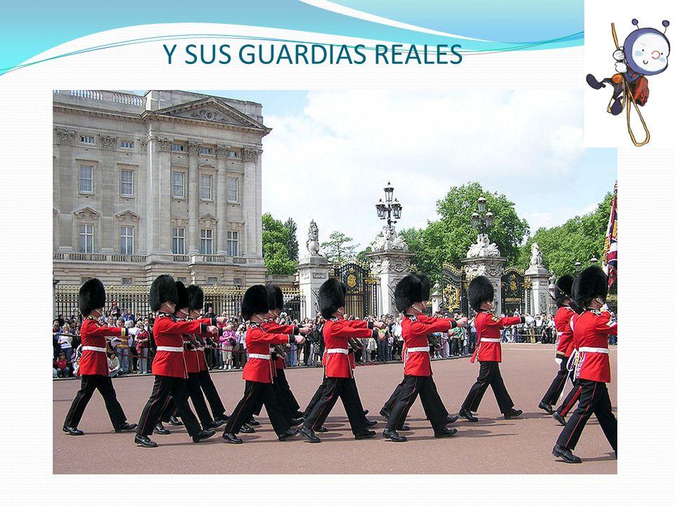 Y SUS GUARDIAS REALES