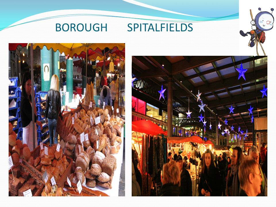BOROUGH SPITALFIELDS