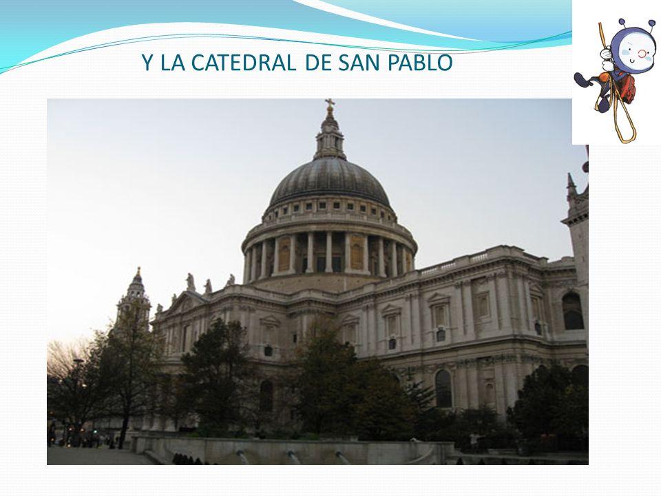 Y LA CATEDRAL DE SAN PABLO