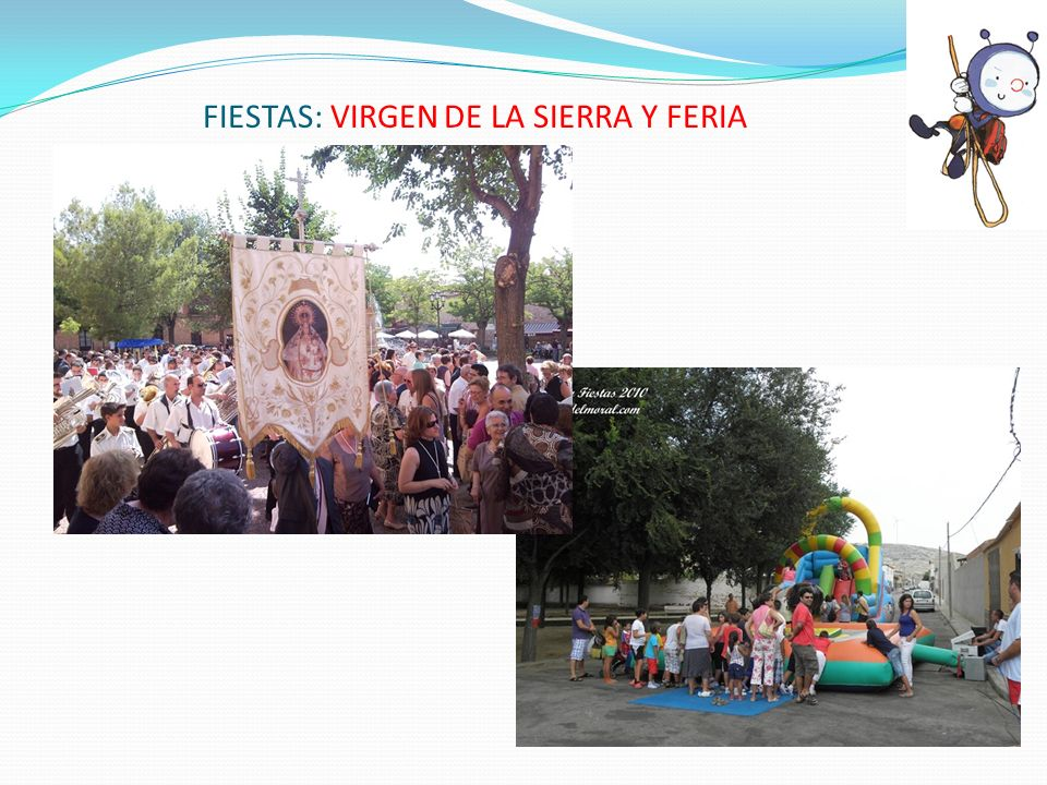 FIESTAS: VIRGEN DE LA SIERRA Y FERIA