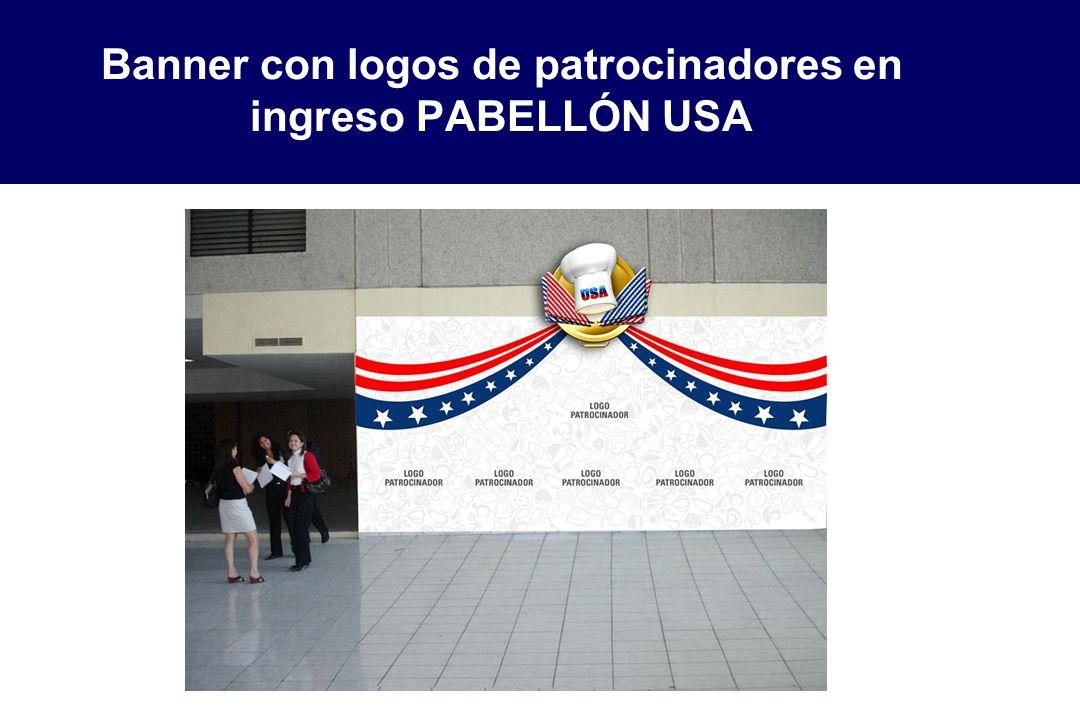 Banner con logos de patrocinadores en ingreso PABELLÓN USA