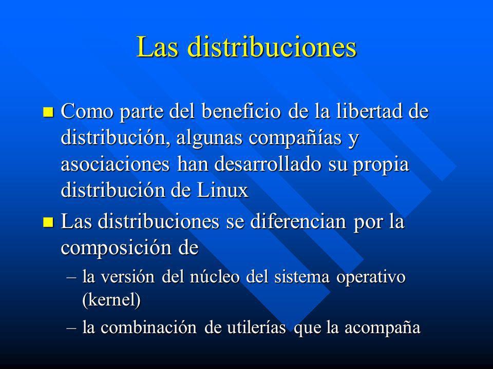 Las distribuciones n Como parte del beneficio de la libertad de distribución, algunas compañías y asociaciones han desarrollado su propia distribución