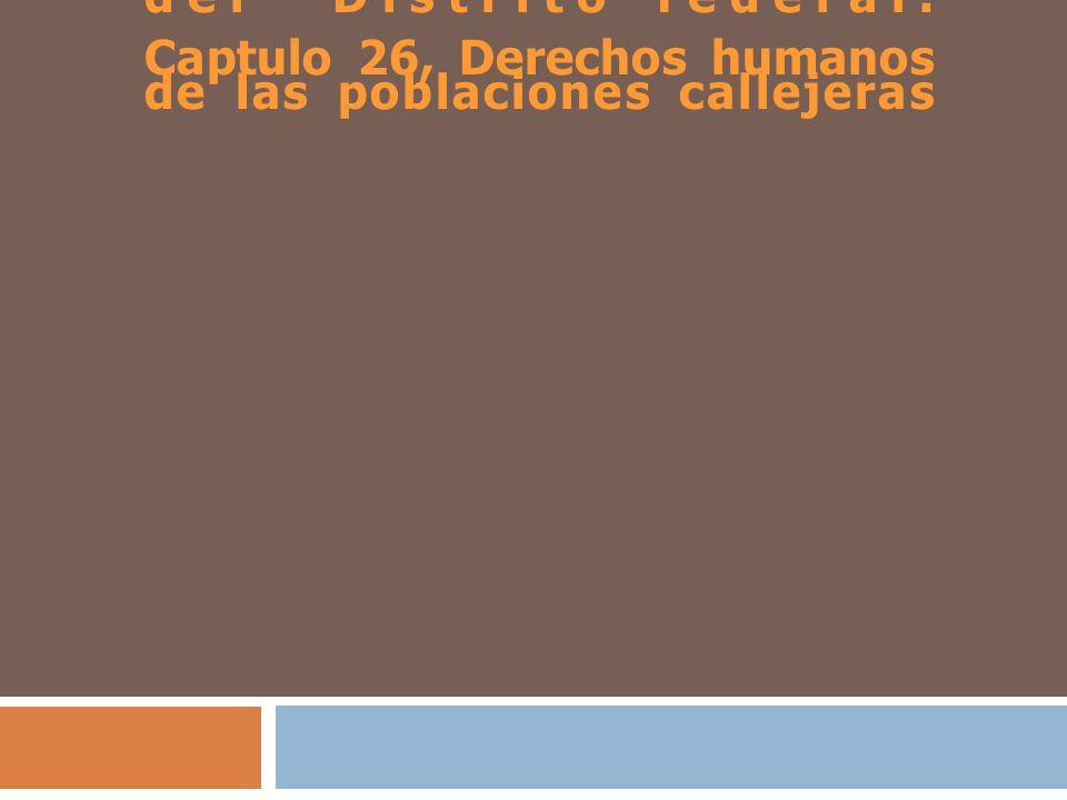 Programa de derechos humanos del Distrito federal. Captulo 26, Derechos humanos de las poblaciones callejeras