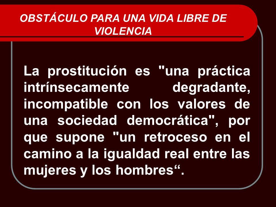 La prostitución es