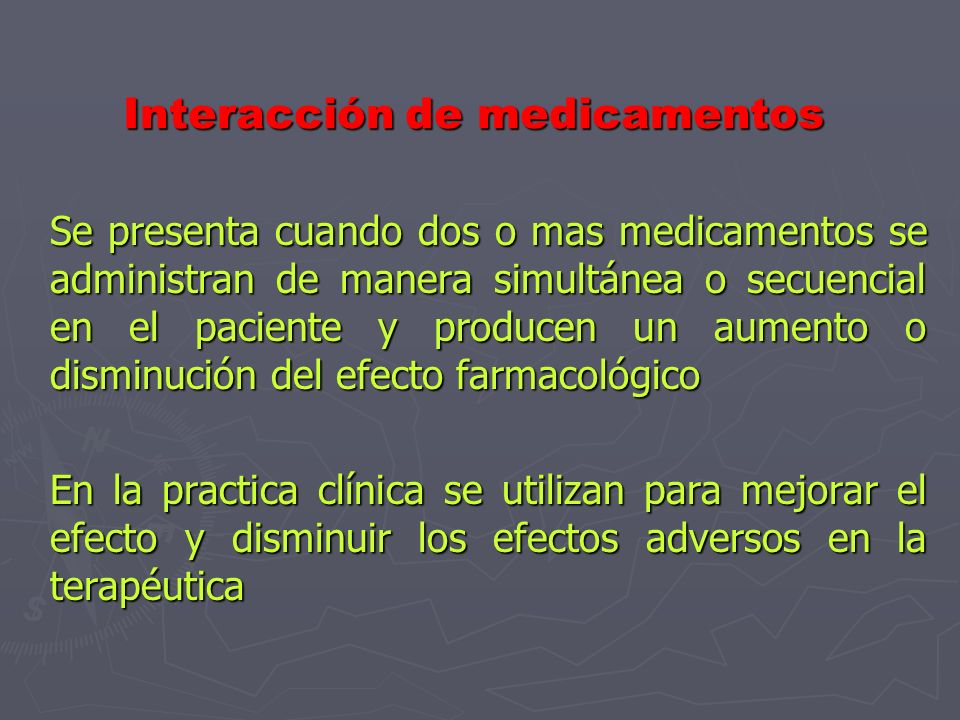INTERACCION DE MEDICAMENTOS Dra. Aurora Belmont Gómez
