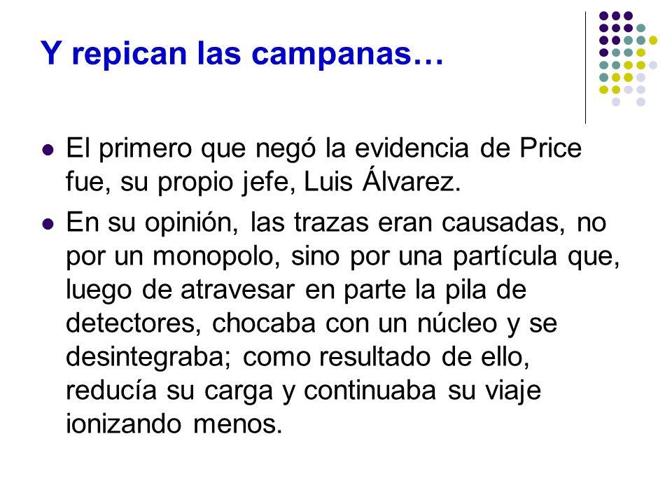 Y repican las campanas… El primero que negó la evidencia de Price fue, su propio jefe, Luis Álvarez. En su opinión, las trazas eran causadas, no por u