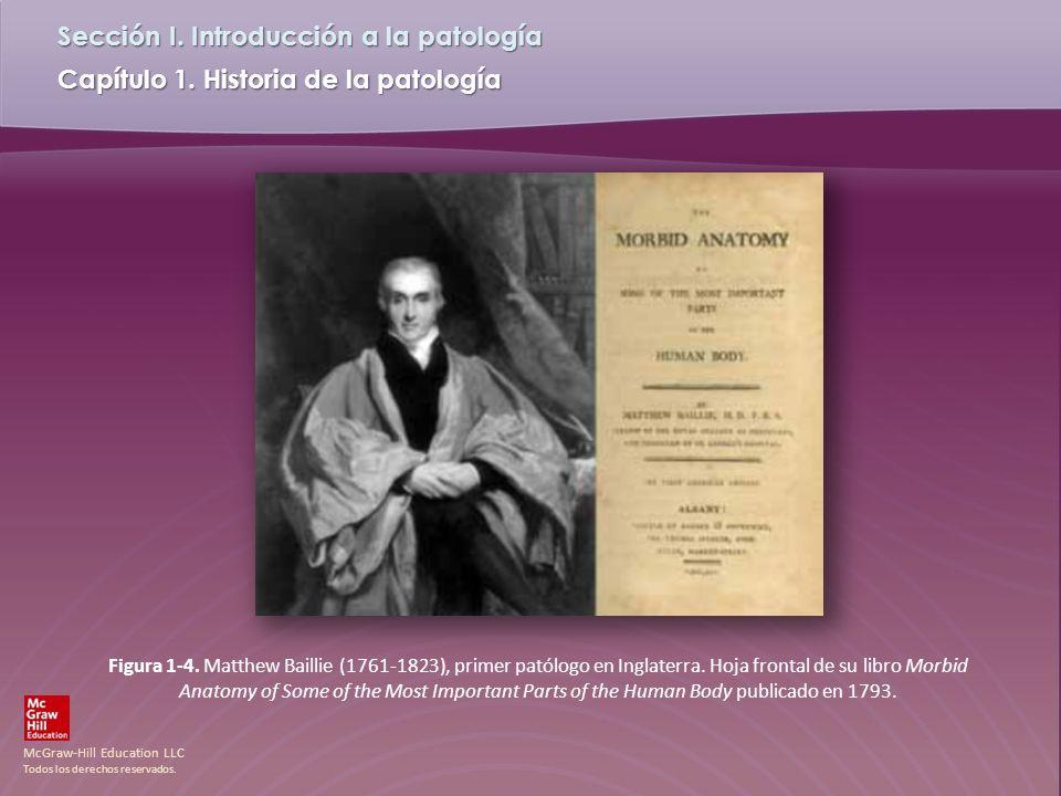 McGraw-Hill Education LLC Todos los derechos reservados. Capítulo 1. Historia de la patología Sección I. Introducción a la patología Figura 1-4. Matth
