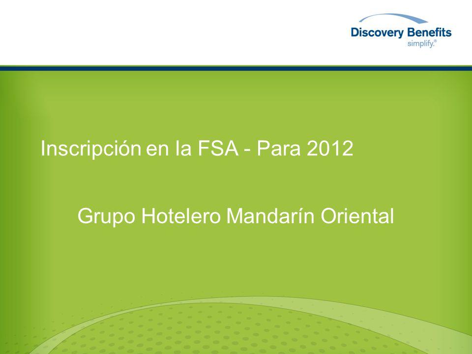 Inscripción en la FSA - Para 2012 Grupo Hotelero Mandarín Oriental