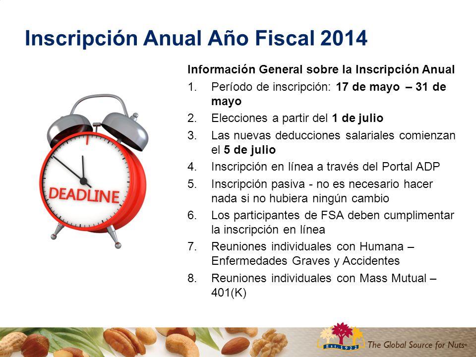 Inscripción Anual Año Fiscal 2014 Inscripción en línea a través del Portal ADP