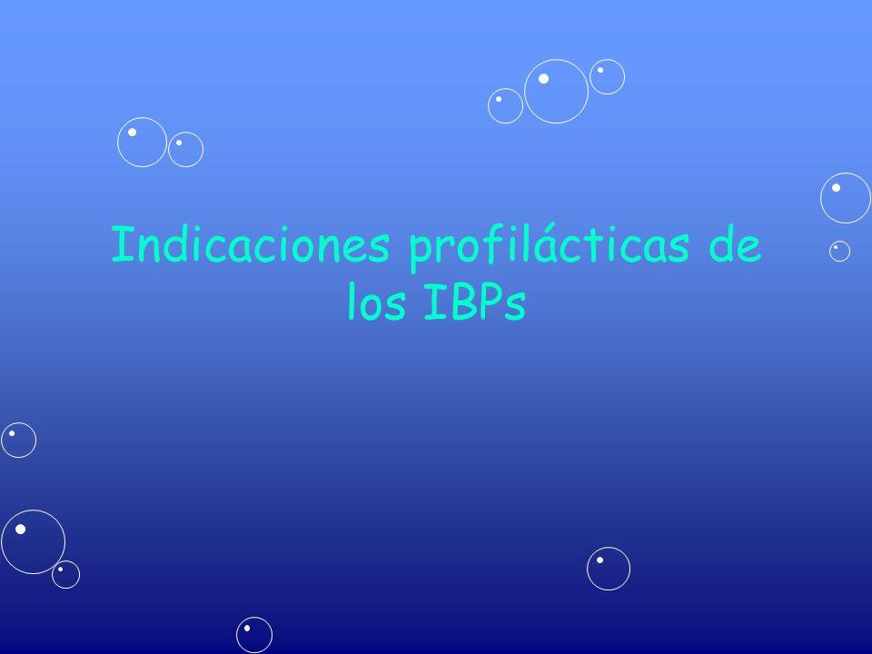 Indicaciones profilácticas de los IBPs