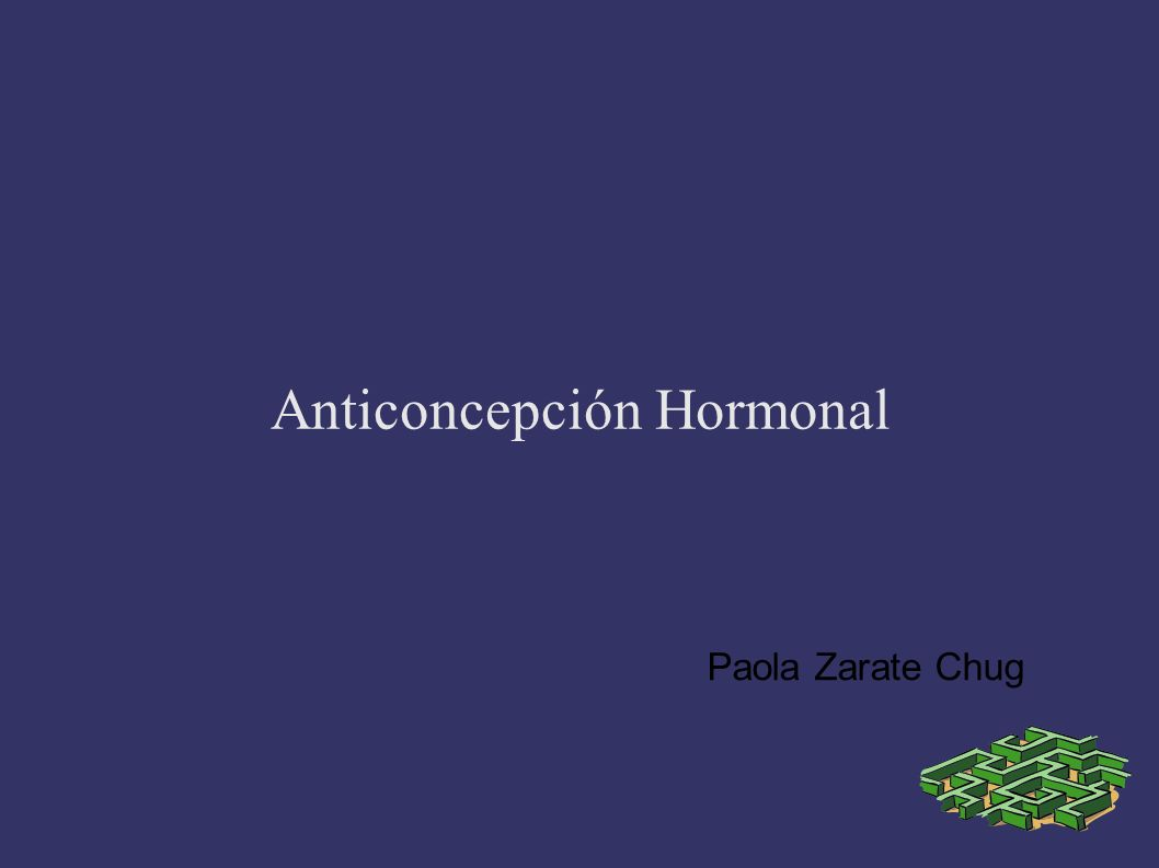 Anticoncepción Hormonal Paola Zarate Chug