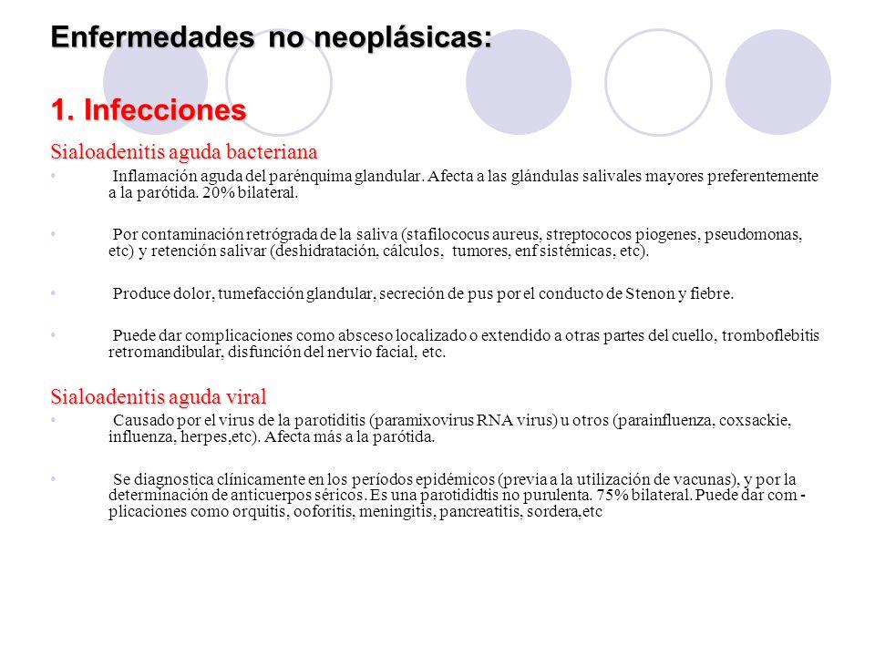 Enfermedades no neoplásicas: 1.