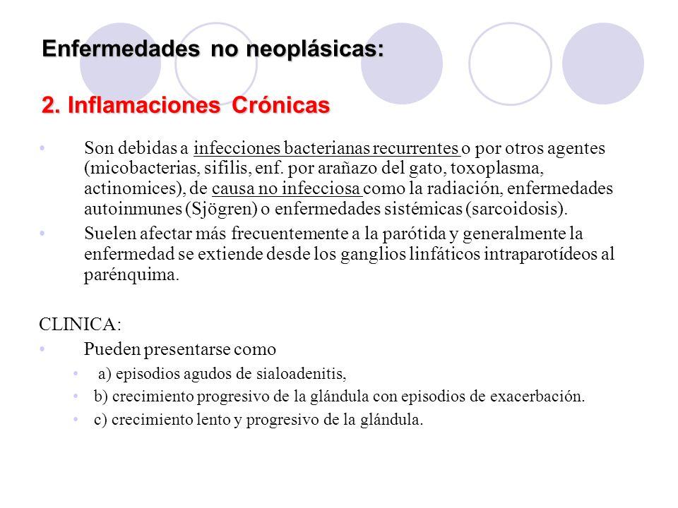 Enfermedades no neoplásicas: 2.