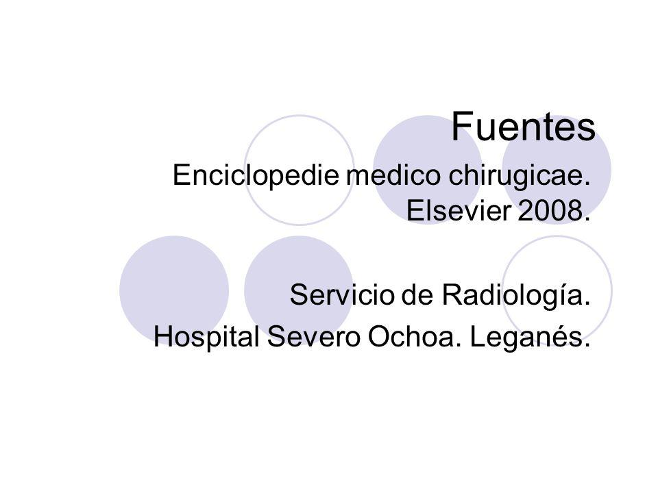 Fuentes Enciclopedie medico chirugicae.Elsevier 2008.