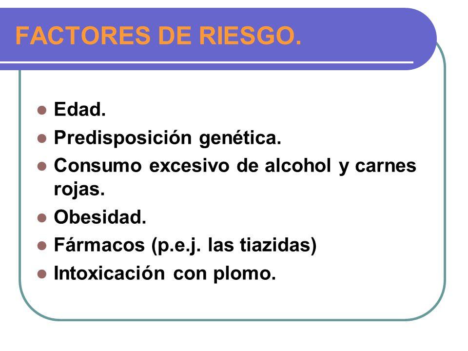 FACTORES DE RIESGO.Edad. Predisposición genética.