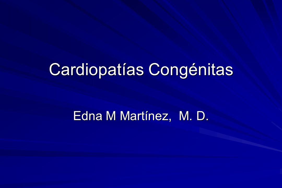 Cardiopatías Congénitas Anomalías del corazón y los grandes vasos presentes desde el nacimiento Errores durante embriogénesis (semanas 3 a la 8) Las más severas son incompatibles con la vida Sintomatología puede ser inmediata o aparecer más tarde en el desarrollo