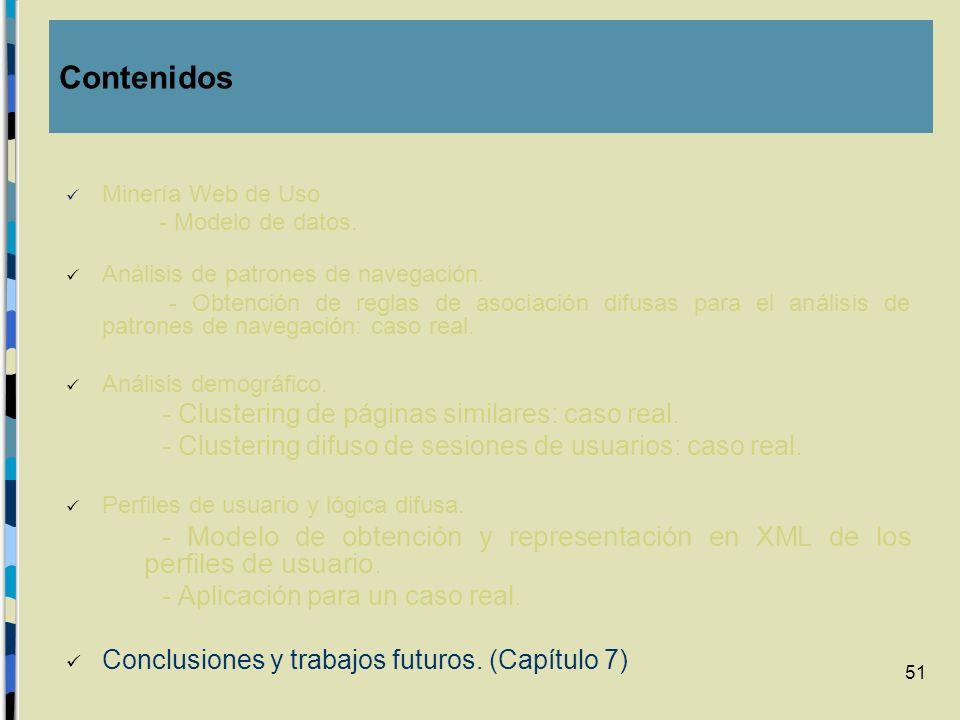 51 Minería Web de Uso - Modelo de datos. Análisis de patrones de navegación. - Obtención de reglas de asociación difusas para el análisis de patrones