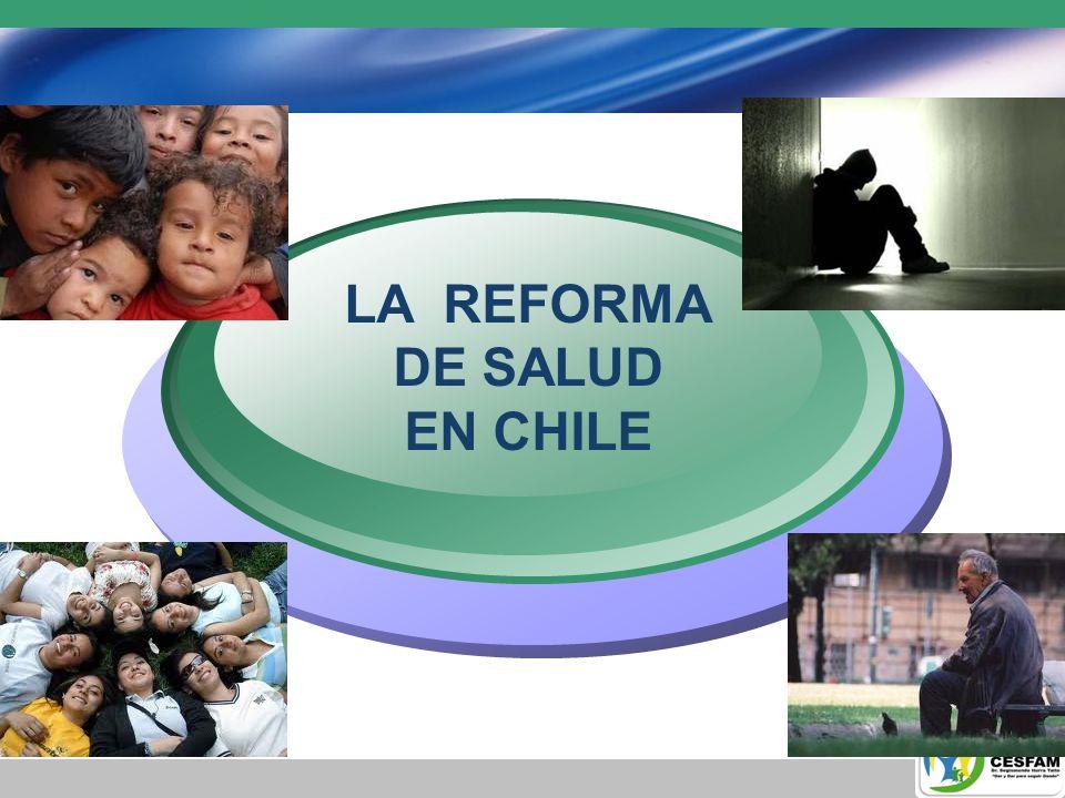 Reforma de Salud En Chile La Reforma de nuestro actual Sistema de Salud se inspira en un conjunto de valores de amplio consenso ciudadano: Derecho a la salud Equidad Solidaridad Eficiencia Participación social en Salud