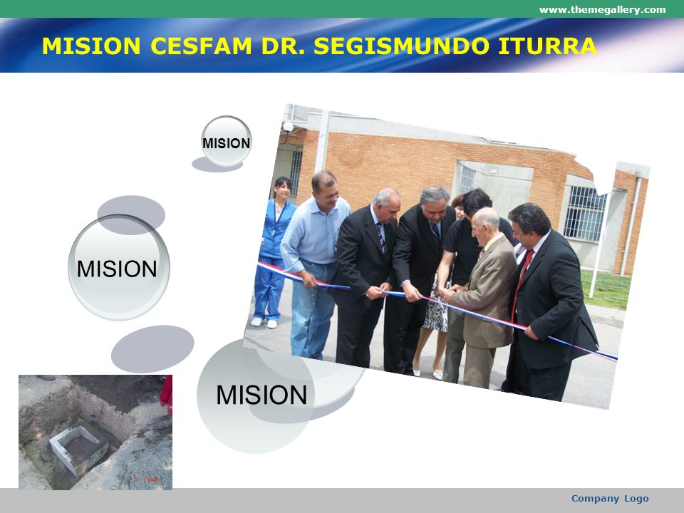 www.themegallery.com Company Logo MISION CESFAM DR. SEGISMUNDO ITURRA MISION