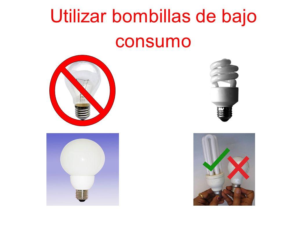 Utilizar bombillas de bajo consumo