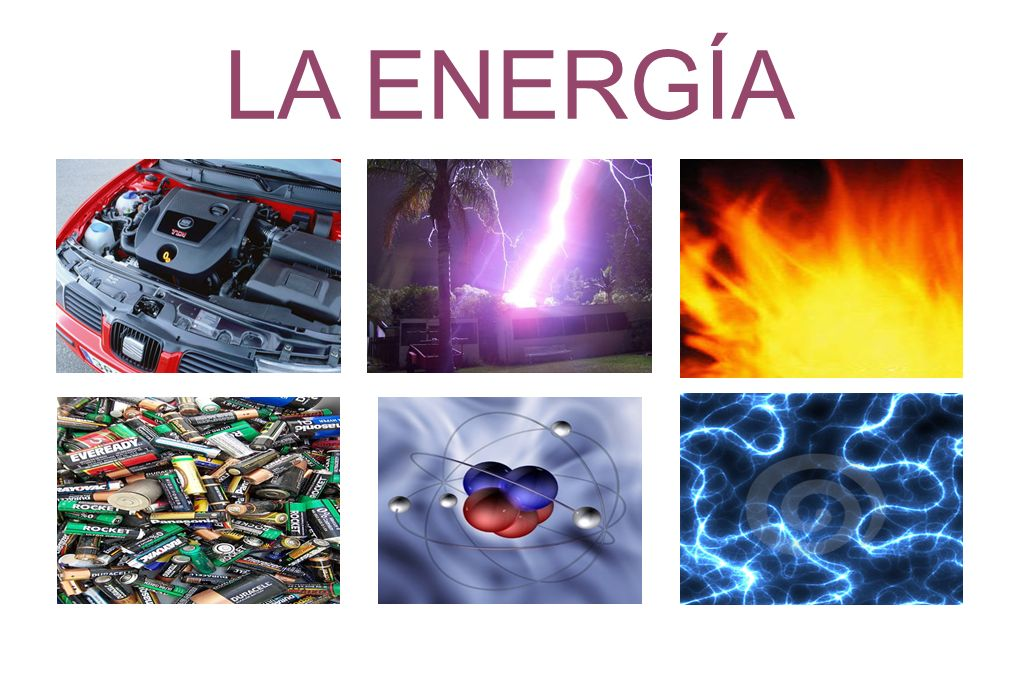 LAS FORMAS DE ENERGÍA La energía mecánica.La energía luminosa.
